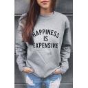 Women's Celebrity Style Happiness Is Expensive Print Sweatshirt Top