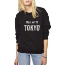 TAKE ME TO TOKYO Round Neck Long Sleeve Sweatshirt