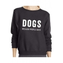 DOGS Letter Print Round Neck Long Sleeve Pullover Sweatshirt
