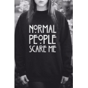 Womens Celebrity Style NORMAL PEOPLE SCARE ME Print Sweatshirt Top