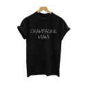 CHAMPAGNE MANI Letter Printed Short Sleeve Round Neck Tee