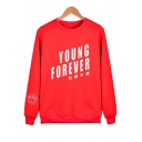 YOUNG FOREVER Letter Printed Long Sleeve Round Neck Pullover Sweatshirt