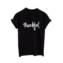 THANKFUL Letter Printed Round Neck Short Sleeve Tee