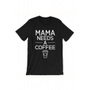 Fashionable Letter Coffee Print Round Neck Short Sleeves Casual Tee
