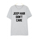 Natural Letter JEEP HAIR DON'T CARE Print Round Neck Short Sleeves Summer Tee