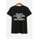 I'M JUST A GOOD GIRL Letter Printed Round Neck Short Sleeve Tee