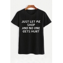 JUST LET ME SHOP Letter Printed Round Neck Short Sleeve Tee