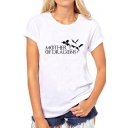 Basic Letter MOTHER OF DRAGONS Print Short Sleeves Round Neck Casual Tee