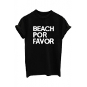 BEACH FOR FAVOR Letter Printed Round Neck Short Sleeve Tee