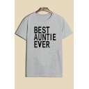 BEST AUNTIE EVER Letter Printed Round Neck Short Sleeve Tee