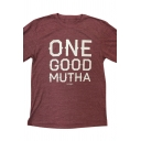 ONE GOOD MUTHA Letter Printed Short Sleeve T-shirt