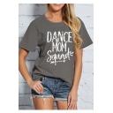 Popular Letter DANCE MOM SQUAD Print Round Neck Short Sleeves Summer Tee