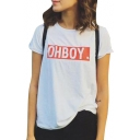 Chic OH BOY Letter Print Round Neck Short Sleeves Summer Tee
