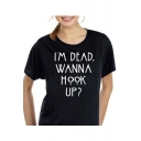 I'M DEAD Letter Printed Round Neck Short Sleeve Tee