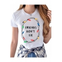 FRIENDS DON'T LIE Letter Light Printed Round Neck Short Sleeve Tee