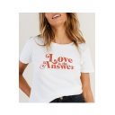 LOVE IS THE ANSWER Letter Printed Round Neck Short Sleeve Tee