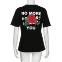 NO MORE Letter Floral Printed Round Neck Short Sleeve Tee