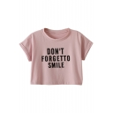 DON'T FORGET TO SMILE Letter Printed Round Neck Short Sleeve Crop Tee