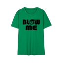 BLOW ME Letter Gun Printed Round Neck Short Sleeve Tee