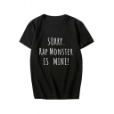 SORRY RAP MONSTER IS MINE Letter Printed Round Neck Short Sleeve Tee