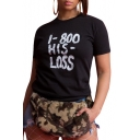 HIS LOSS Letter Printed Round Neck Short Sleeve Tee