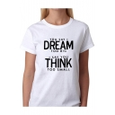 DREAM THINK Letter Printed Round Neck Short Sleeve Tee