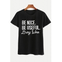 BE NICE Letter Printed Round Neck Short Sleeve Tee