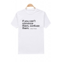 IF YOU CAN'T Letter Printed Round Neck Short Sleeve Tee