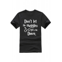 DON'T LET THE MUGGLES Letter Printed Round Neck Short Sleeve Tee