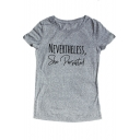 NEVERTHELESS Letter Printed Round Neck Short Sleeve Leisure Tee