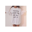 TOO DUMB FOR NEW YORK Letter Printed Round Neck Long Sleeve Tunic Sweatshirt