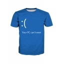 YOUR PC CAN'T EVEN Letter Sad Face Printed Round Neck Short Sleeve Tee