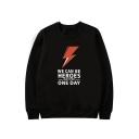 Lightening WE CAN BE HEROES Letter Printed Round Neck Long Sleeve Sweatshirt