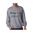 HOW YOU Letter Printed Round Neck Long Sleeve Sweatshirt