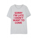 SORRY I'M LATE Letter Print Round Neck Short Sleeve Summer Tee