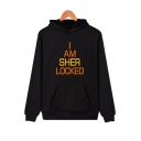 I AM SHER Letter Printed Long Sleeve Hoodie