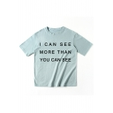 I CAN SEE MORE Letter Printed Round Neck Short Sleeve T-Shirt