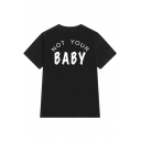 NOT YOUR BABY Letter Printed Short Sleeve Round Neck Tee