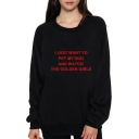 I JUST WANT TO PER MY DOG Letter Printed Round Neck Long Sleeve Sweatshirt