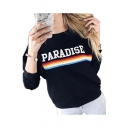 PARADISE Letter Rainbow Striped Printed Round Neck Long Sleeve Sweatshirt