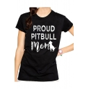 PROUD Letter Dog Printed Round Neck Short Sleeve Tee
