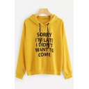 SORRY I'M LATE Letter Print Long Sleeve Leisure Hoodie