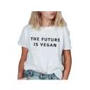 THE FUTURE IS VEGAN Letter Print Round Neck Short Sleeve T-Shirt