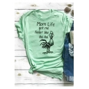 MOM LIFE Letter Cock Printed Round Neck Short Sleeve T-Shirt
