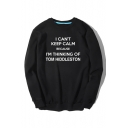 I CAN'T KEEP CALM Letter Print Round Neck Long Sleeve Pullover Sweatshirt