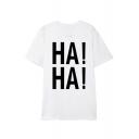 HA HA Letter Print Round Neck Short Sleeve T-Shirt