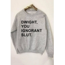DWIGHT YOU Letter Print Round Neck Long Sleeve Sweatshirt