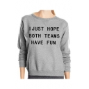 I JUST HOPE Letter Print Round Neck Long Sleeve Pullover Sweatshirt