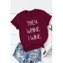 THEY WHINE Letter Print Round Neck Short Sleeve Casual T-Shirt