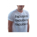 ENOUGH IS Letter Print Round Neck Short Sleeve Tee